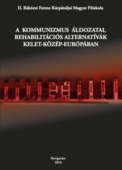 A kommunizmus áldozatai, rehabilitációs alternatívák Kelet-Közép Európában