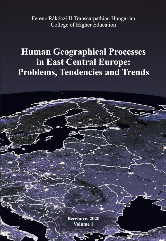 Társadalomföldrajzi folyamatok Kelet-Közép-Európában: problémák, tendenciák, irányzatok – 1. kötet