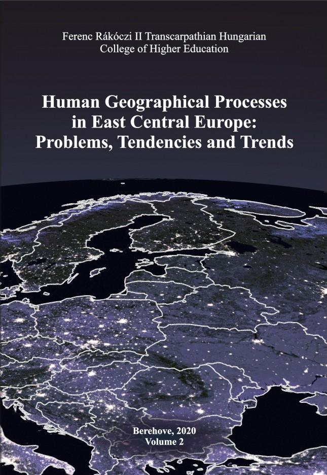 Társadalomföldrajzi folyamatok Kelet-Közép-Európában: problémák, tendenciák, irányzatok – 2. kötet