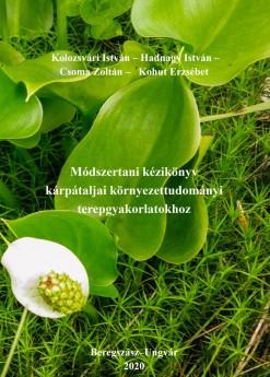 Módszertani kézikönyv kárpátaljai Környezettudományi terepgyakorlatokhoz
